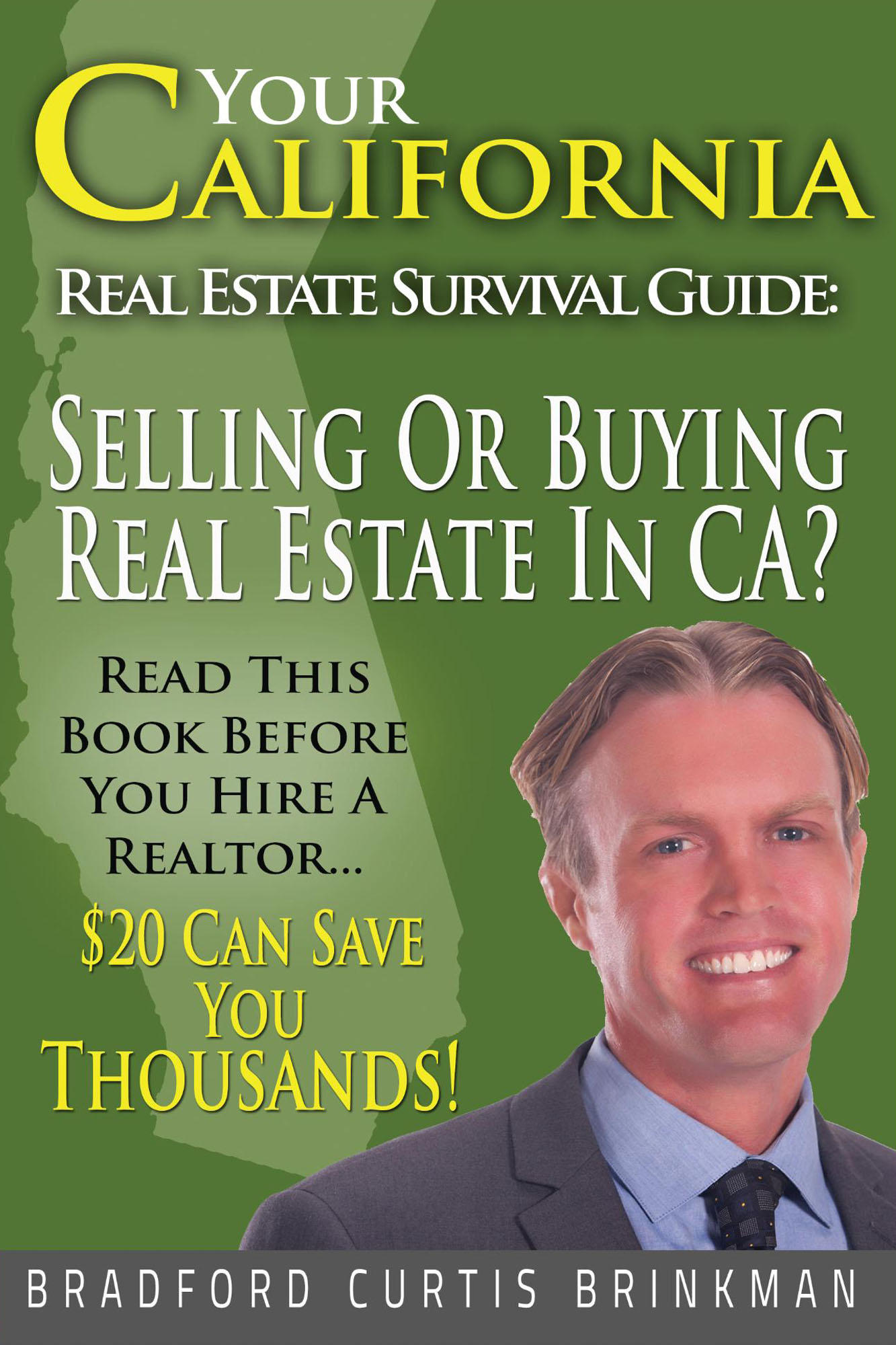 The California Real Estate Survival Guide