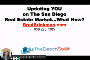 San Diego Real Estate Market Update…What Now?